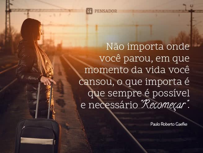 paulo_roberto_gaefke_nao_importa_onde_voce_parou